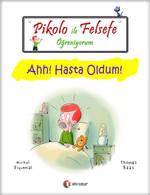 Pikolo ile Felsefe Öğreniyorum - Ahh! Hasta Oldum!