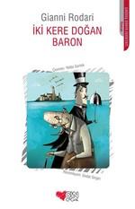 İki Kere Doğan Baron