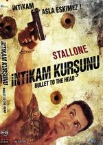 Bullet To The Head - Intikam Kursunu