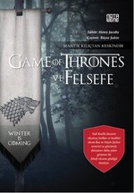 Game Of Thrones ve Felsefe