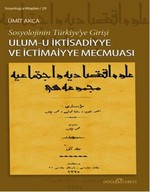 Sosyolojinin Türkiye'ye Girişi - Ulum-u İktisadiyye ve İctimaiyye Mecmuası