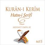 Kuran-ı Kerim Hatm-i Şerifi (Mp3)