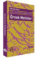 Osmanlı Türkçesi ve Eski Türk Edebiyatı Dersleri için Örnek Metinler