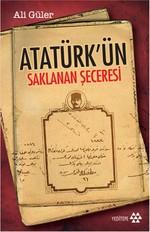 Atatürk'ün Saklanan Şeceresi