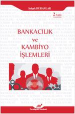 Bankacılık ve Kambiyo İşlemleri