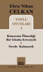 Toplu Oyunları 1 - Ebru Nihan Celkan