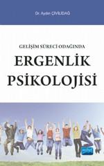 Gelişim Süreci Odağında Ergenlik Psikolojisi