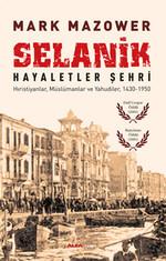 Selanik Hayaletler Şehri