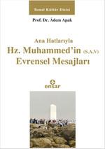Ana Hatlarıyla Hz. Muhammed'in (S.A.V) Evrensel Mesajları