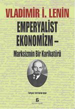 Emperyalist Ekonomizm - Marksizmin Bir Karikatürü