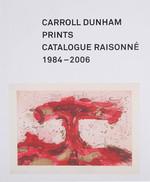 Carroll Dunham Prints 1984-2006