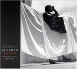 Manuel Alvarez Bravo: Photopoetry