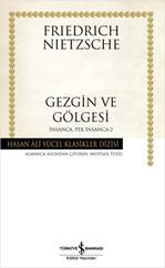 Gezgin ve Gölgesi - Hasan Ali Yücel Klasikleri
