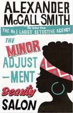 The Minor Adjustment Beauty Salon: The No. 1 Ladies' Detective Agency, Book 14