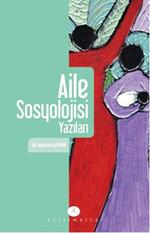 Aile Sosyolojisi Yazıları