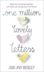One Million Lovely Letters: When Life is Looking Hopeless, One Inspirational Letter Can