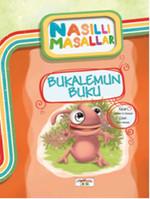 Bukalemun Buku - Nasıllı Masallar (Etkinlikli)