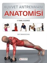 Kuvvet Antrenmanı Anatomisi