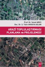 Arazi Toplulaştırması Planlama ve Projelemesi