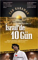 Ömer Çelakıl ile İsrail'de 10 Gün