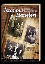 İstanbul Haneleri: Evlilik Aile ve Doğurganlık 1880 - 1940