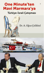 One Minute'ten Mavi Marmara'ya Türkiye - İsrail Çatışması