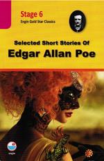 Selected Short Stories of Edgar Allan Poe (stage 6 )