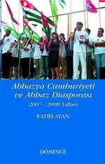 Abhazya Cumhuriyeti ve Abhaz Diasporası 2007-2008 Yılları