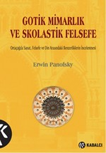 Gotik Mimarlık ve Skolastik Felsefe