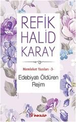 Edebiyatı Öldüren Rejim