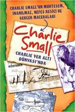 Charlie Small - Charlie Yer Altı Dünyası'nda