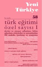 Yeni Türkiye Sayı: 58 - Türk Eğitimi Özel Sayısı 1