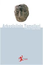 Arkeolojinin Temelleri