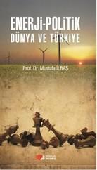 Enerji-Politik Dünya Ve Türkiye