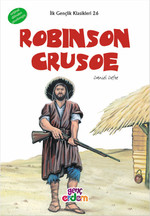 Robinson Crusoe - İlk Gençlik Klasikleri 26