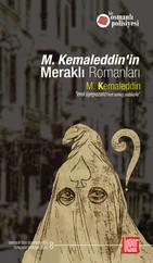 M.Kemaleddin'in Meraklı Romanları