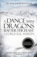A Dance With Dragons: Part 2 After the Feast (A Song of Ice and Fire, Book 5)