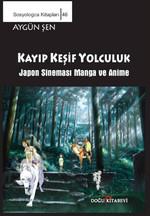 Sosyologca Kitapları 46 - Kayıp Keşif Yolculuk