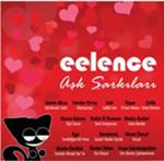 eelence Aşk Şarkıları Vol.1 SERİ