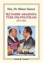 İki Darbe Arasında Türk Dış Politikası 1971 - 1980