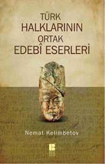 Türk Halklarının Ortak Edebi Eserleri
