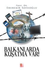 Balkanlarda Kuşatma Var