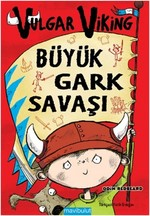 Vulgar Viking - Büyük Gark Savaşı