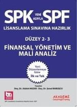 SPF Lisanslama Sınavlarına Hazırlık Düzey 2-3 Finansal Yönetim ve Mali Analiz