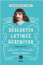 Descartes - Latince Öğreniyor