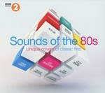 BBC Radio 2: Sounds Of The 80s - Unique Covers Of Classic Hits