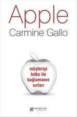 Apple - Müşteriyi Tutku ile Bağlamanın Sırları