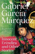 Innocent Erendira and Other Stories (Marquez 2014)