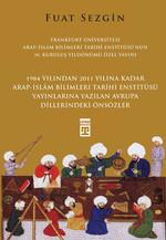 Önsözler Frankfurt Üniversitesi Arap - İslam Bilimleri Tarihi Enstitüsü Özel Yayını