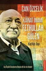 Kainat İmamı Fethullah Gülen